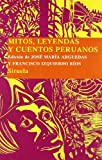 img - for Mitos y leyendas peruanos (Las Tres Edades: Biblioteca De Cuentos Populares/ the Three Ages: Popular Tales Library) (Spanish Edition) book / textbook / text book