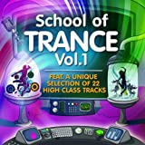 "School of Trance, Vol.1 (22 High Class Tracks of Musicians Graduation)von ""Various artists"""