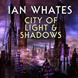 City of Light & Shadows: City of a Hundred Rows, Book 3