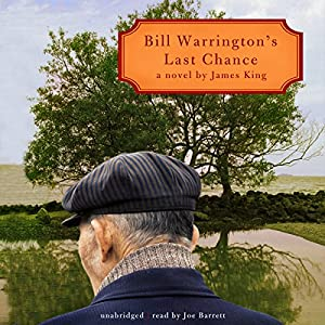 Bill Warrington's Last Chance Audiobook