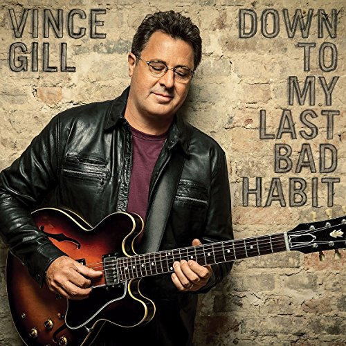 Vince Gill-Down To My Last Bad Habit-Deluxe Edition-CD-FLAC-2016-FORSAKEN