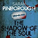 The Shadow of the Soul: The Dog-Faced Gods, Book 2 (       UNABRIDGED) by Sarah Pinborough Narrated by Tristan Gemmill