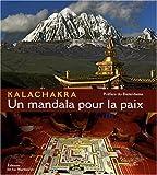 echange, troc Matthieu Ricard, Sofia Stril-Rever - Kalachakra : Un mandala pour la paix
