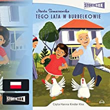 Tego lata w Burbelkowie Audiobook by Marta Tomaszewska Narrated by Hanna Kinder-Kiss