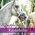 Kämpferherz Gondolo: Vom Bastard zum weltberühmten Rennpferd Hörbuch von Ellen Wagner Gesprochen von: Barbara Huber