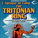The Tritonian Ring Audiobook by L. Sprague de Camp Narrated by Dave Courvoisier
