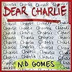Dear Charlie Hörbuch von N. D. Gomes Gesprochen von: Huw Parmenter