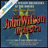 The John Wilson Orchestra at the Movies - The Bonus Tracks