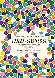Anti-Stress: Meditation Through Coloring