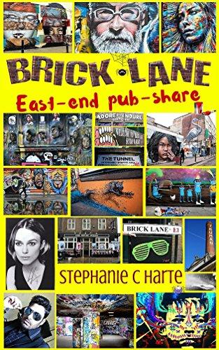 Book: BRICK LANE east-end pub-share by Stephanie C. Harte