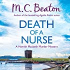 Hamish Macbeth: Death of a Nurse: Hamish Macbeth, Book 31 Audiobook by M. C. Beaton Narrated by David Monteath