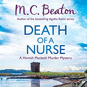 Hamish Macbeth: Death of a Nurse Audiobook
