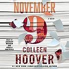November 9: A Novel (       ungekürzt) von Colleen Hoover Gesprochen von: Zachary Webber, Angela Goethals