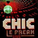 Le Freak Live