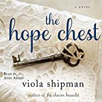 The Hope Chest: A Novel | Viola Shipman