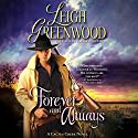 Forever and Always: A Cactus Creek Novel (       UNABRIDGED) by Leigh Greenwood Narrated by Devon Sorvari