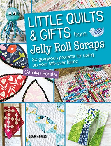 Little Quilts and Gifts from Jelly Roll Scraps (Hot Little Hands compare prices)