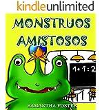Libros en Español Para Niños: Monstruos Amistosos- Spanish Book- (Cuentos para Dormir 4-8 Años)