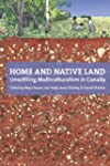 Home and Native Land: Unsettling Mult...