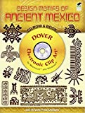 img - for Design Motifs of Ancient Mexico CD-ROM and Book (Dover Electronic Clip Art) book / textbook / text book
