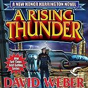A Rising Thunder: Honor Harrington, Book 13   David Weber
