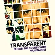 11: Van Barnes |  Transparent: Behind the Scenes