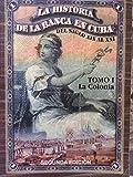 img - for la historia de la banca en cuba.del siglo XIX al XXI.tomo 1.la colonia. book / textbook / text book