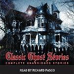 Classic Ghost Stories 1 | Bram Stoker,Charles Dickens,F. Marion Crawford,Guy de Maupassant,Sheridan Le Fanu,O. Henry, Saki,Rudyard Kipling,P. C. Wren,Vincent O'Sullivan