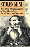 img - for Stolen Mind: The Slow Disappearance of Ray Doernberg book / textbook / text book