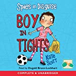 Spies in Disguise: Boy in Tights | Kate Scott