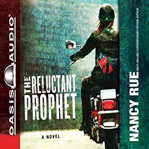 The Reluctant Prophet: A Novel | [Nancy Rue]