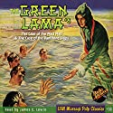 The Green Lama #5 The Case of the Mad Magi & The Case of the Vanishing Ships Audiobook by Kendell Foster Crossen Narrated by James C. Lewis