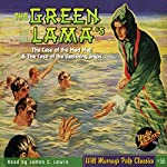 The Green Lama #5 The Case of the Mad Magi & The Case of the Vanishing Ships   Kendell Foster Crossen