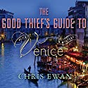 The Good Thief's Guide to Venice Audiobook by Chris Ewan Narrated by Simon Vance