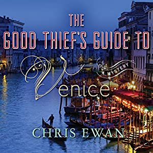 The Good Thief's Guide to Venice Audiobook