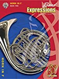 img - for Band Expressions, Book 2: Horn in F, Student Edition (Expressions Music Curriculum) (Expressions Music Curriculum(tm)) book / textbook / text book