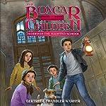 Hidden in the Haunted School: The Boxcar Children Mysteries, Book 144 | Gertrude Chandler Warner