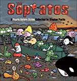The Sopratos: A Pearls Before Swine Collection (0740768476) by Pastis, Stephan