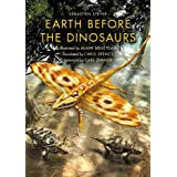 Earth Before the Dinosaursby Sebastien Steyer