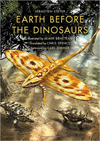 Earth before the Dinosaurs (Life of the Past) written by S%C3%A9bastien Steyer