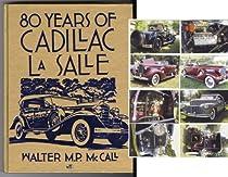 80 Years of Cadillac Lasalle (Crestline Series)