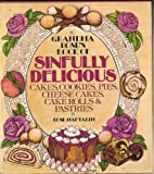 img - for Grandmas Rose's Book of Sinfully Delicious Cakes, Cookies, Pies, Cheese Cakes, Cake Rolls & Pastries book / textbook / text book
