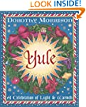 Yule: A Celebration of Light and Warm...