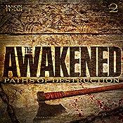Paths of Destruction: The Awakened, Book Two | Jason Tesar