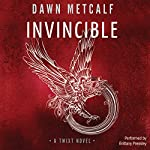 Invincible: The Twixt #4 | Dawn Metcalf