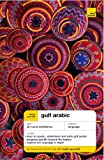 img - for Teach Yourself Gulf Arabic (Teach Yourself Complete Courses) book / textbook / text book