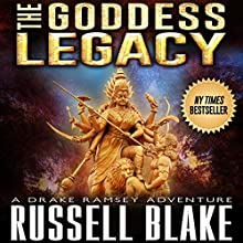 The Goddess Legacy Audiobook by Russell Blake Narrated by Ray Porter
