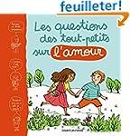 QUESTIONS DES TOUT-PETITS SUR L'AMOUR