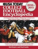 The USA TODAY College Football Encyclopedia 2010-2011: A Comprehensive Modern Reference to America's Most Colorful Sport, 1953-Present