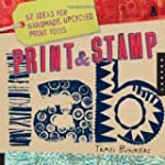 Print & Stamp Lab: 52 Ideas for Handm...